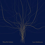 Lasse Matthiessen - When We Collided