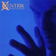 Xcentrik: Welcome to the War cover image
